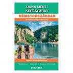 Frigoria Duna menti kerékpárút Németországban (Fekete-erdő – Passau) kerékpáros útikalauz 2019