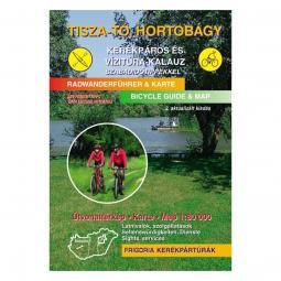 Frigoria Tisza-tó, Hortobágy kerékpáros útikalauz 2017